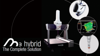 M3 Hybrid: The complete Metrology solution that leads to intelligent manufacturing.