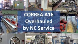 The overhauling process of a CORREA A16 milling machine is completed at NC Service
