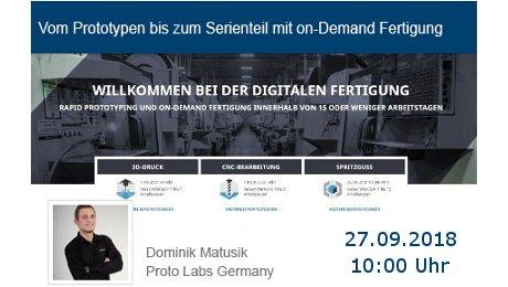 Webinar am 27.09.18: Vom Prototypen bis zum Serienteil mit on-Demand Fertigung