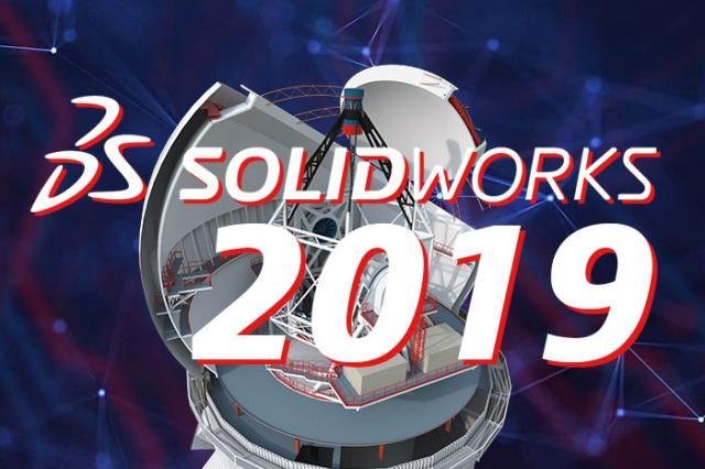SOLIDWORKS 2019 - neuen Funktionen im Überblick