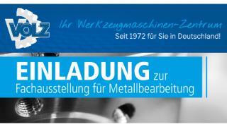 VOLZ lädt ein: Zur Fachausstellung für Metallbearbeitung