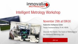 November 29th: Innovalia Metrology will present M3Hybrid at its Metrology 4.0 Workshop