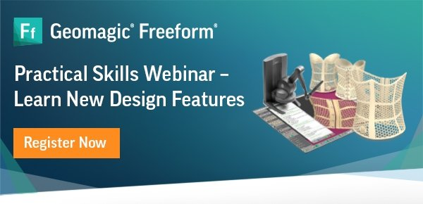 Practical Skills Webinar – Learn New Design Features of Geomagic Freeform 2021