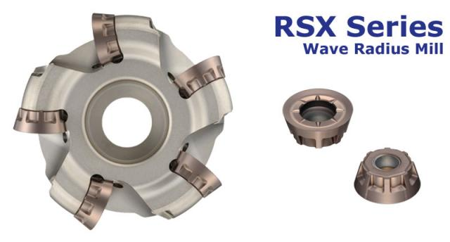 Tooling News: Expansion of RSX Wave Radius Mill
