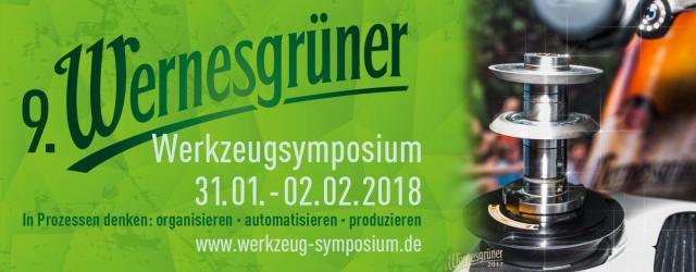 Werkzeughersteller und -schleifer aufgepasst: noch 9 Tage bis zum 9. Wernesgrüner Werkzeugsymposium!