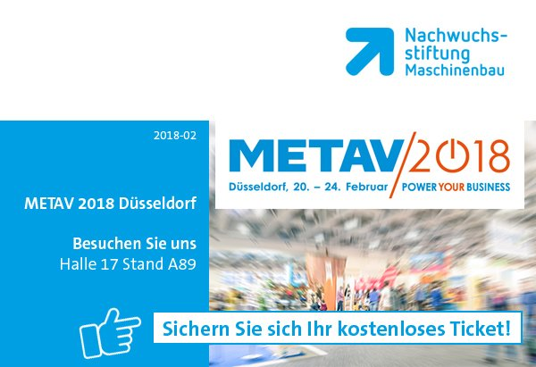 METAV 2018 in Düsseldorf | Kostenlose Eintrittskarte jetzt sichern!