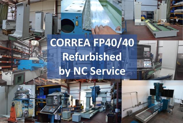 NC Service shows the refurbishment process of a bridge type CORREA FP40/40 milling machine