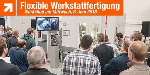 Flexible Werkstattfertigung - Workshop am 06. Juni