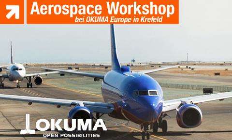 Aerospace Workshop at OKUMA on 23.05. + 24.05.2018