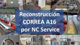 Finaliza la reconstrucción total de una fresadora CORREA A16 en NC Service