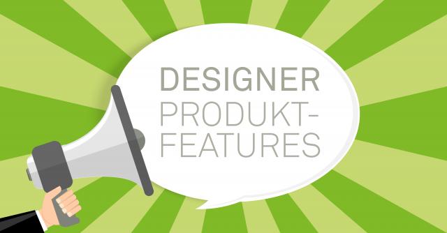 Produktfeatures DESIGNER