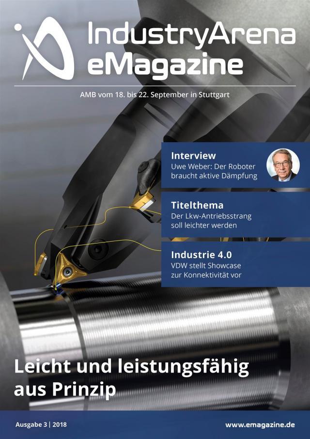 Ab heute online: Ausgabe 3 | 2018 des IndustryArena eMagazines