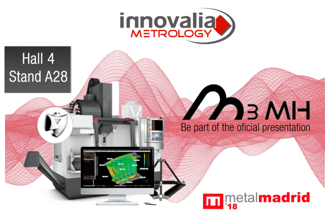 Innovalia Metrology shows the M3 experience with its metrological solutions at Metalmadrid