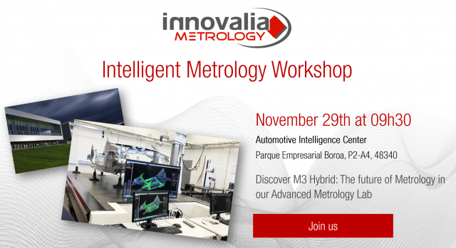 November 29th: Innovalia Metrology will present M3Hybrid at its Metrology 4.0 Workshop
