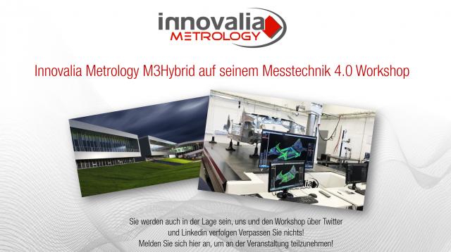 Am 29. November präsentiert Innovalia Metrology M3Hybrid auf seinem Messtechnik 4.0 Workshop