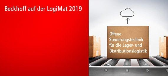 Beckhoff auf der LogiMat 2019 - Optimierte Intralogistik mit offener, PC-basierter Steuerungstechnik