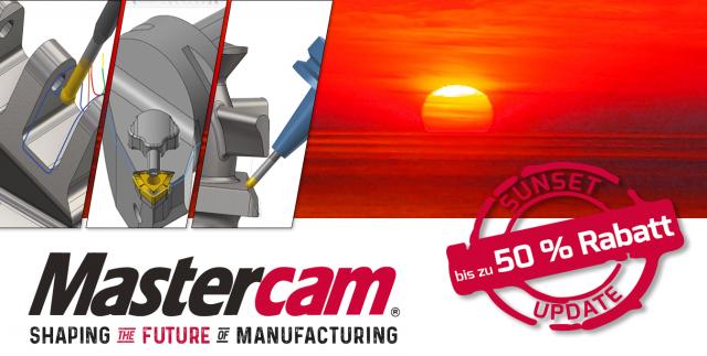 Sunset-Update: Erhalten Sie bis zu 50 % Rabatt bei einem Update auf Mastercam 2019