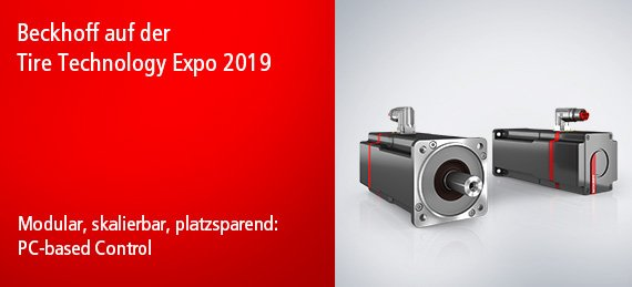 Modular, skalierbar, platzsparend: PC-based Control - Beckhoff auf der Tire Technology Expo 2019