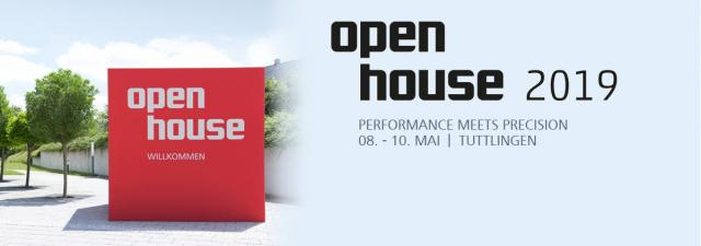 Einladung OPEN HOUSE 2019 I Performance meets Precision