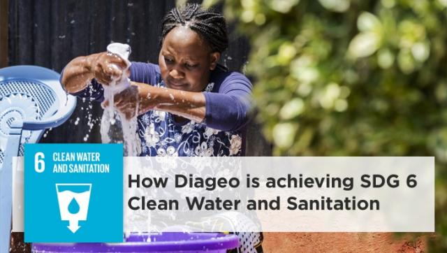 The SDGs In Action: How Diageo is achieving SDG 6 - Clean Water and Sanitation