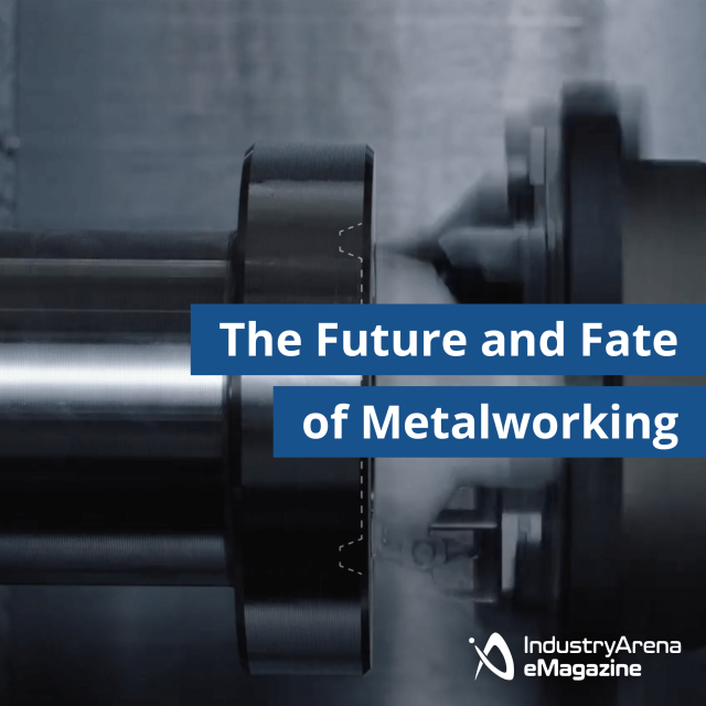 The Future and Fate of Metalworking