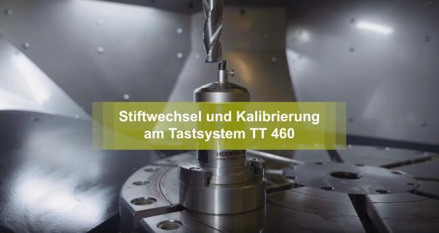 Video: Stiftwechsel am Werkzeug-Tastsystem TT 460