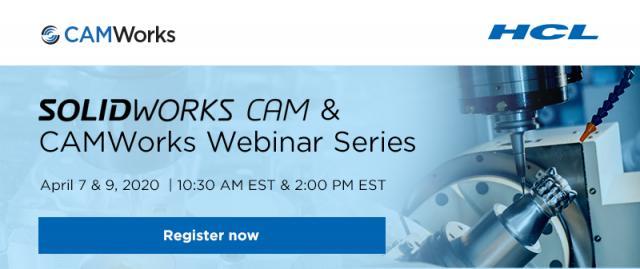 Free SOLIDWORKS CAM & CAMWorks Webinar Series