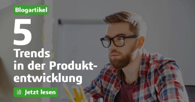 5 Trends in der Produktentwicklung