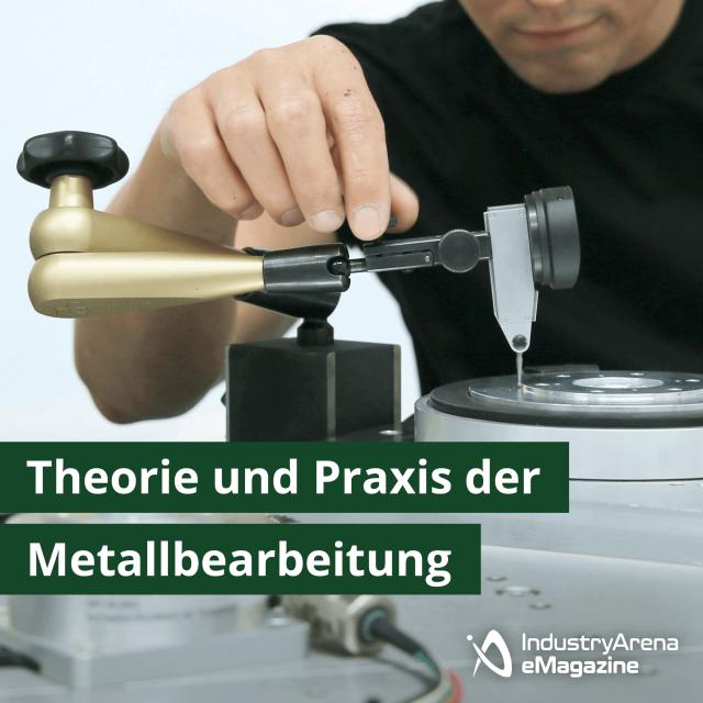Theorie und Praxis der Metallbearbeitung