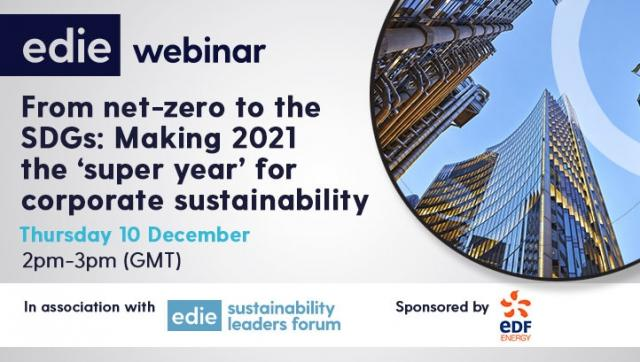 edie's next webinar on 10 December: Making 2021 the 'super year' for corporate sustainability
