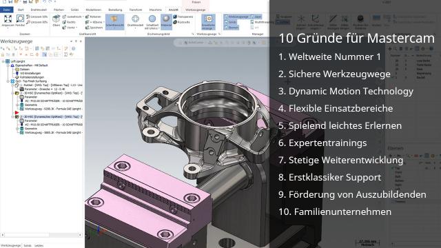 Auf der Suche nach einem CAD/CAM-System? Wir haben 10 Gründe für Mastercam!
