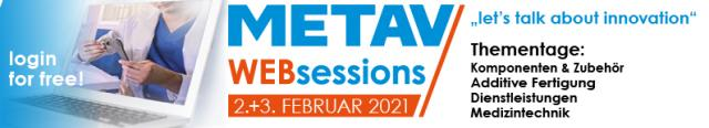 METAV Web-Session Thementage am 2. und 3. Februar - Jetzt anmelden!