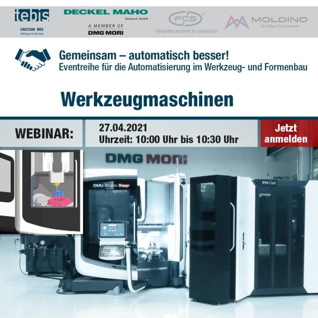 Werkzeugmaschinen -Thema in der Webinarreihe 'Gemeinsam – automatisch besser!'