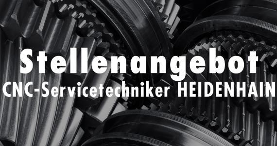 CNC-Servicetechniker HEIDENHAIN (m/w/d)