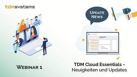 Neuigkeiten und Updates zu TDM Cloud Essentials