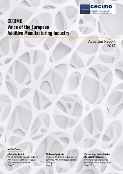 Short report on CECIMO activities related to Additive Manufacturing.