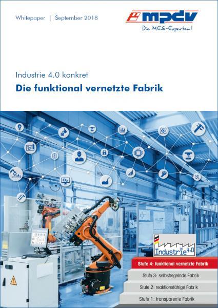 Neues Whitepaper von MPDV: Die funktional vernetzte Fabrik