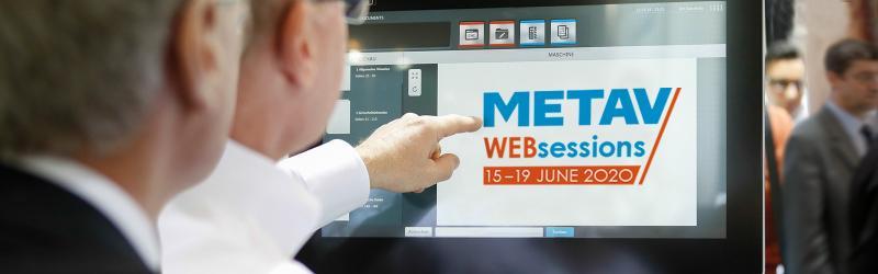 METAV Web sessions: 15. - 19. June 2020.