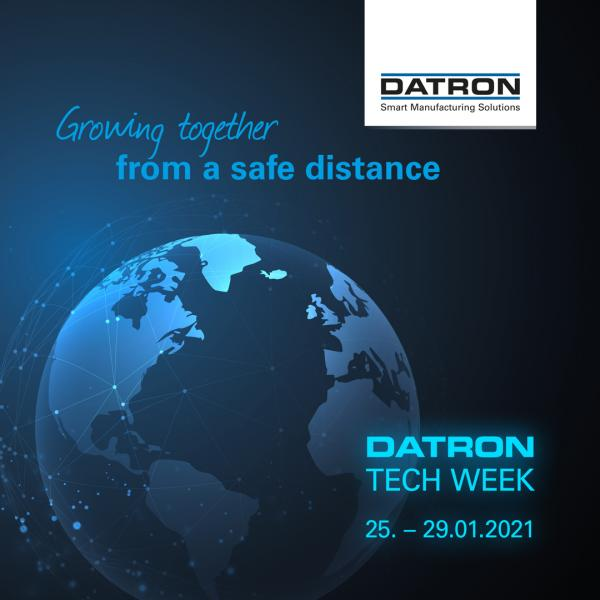 DATRON TECH WEEK 2021 - Growing Together From a Safe Distance