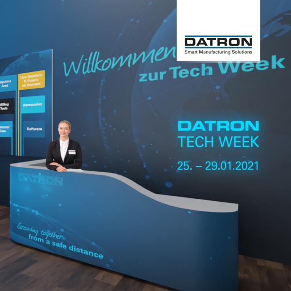 DATRON TECH WEEK 2021 - Smarte Technologien und attraktive Rabatte!