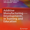 CECIMO In New Book On Additive Manufacturing Training