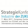 """StrategieWerkstatt """"Industrie der Zukunft"""" auf der Intec und Z 2017"""