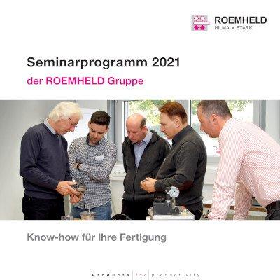 NEU: Seminarprogramm 2021 der ROEMHELD Gruppe