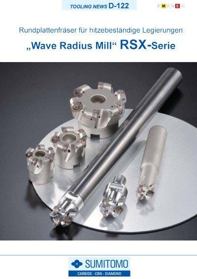 Tooling News D-122: RSX Wave Radius Mill - Serie Rundplattenfräser für hitzebeständige Legierungen