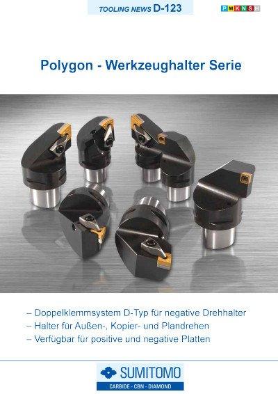 Tooling News D-123: Polygon-Werkzeughalter Serie für negative und positive Drehwendeschneidplatten