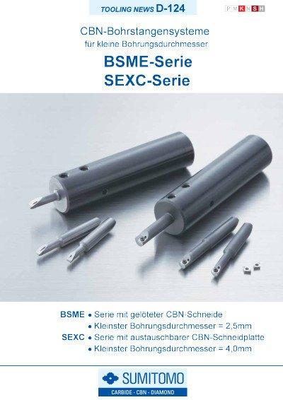 Tooling News D-124: BSME / SEXC-Serie CBN Bohrstangensysteme für kleine Bohrungsdurchmesser