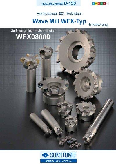 Tooling News D-130: Wave Mill WFX-Typ Hochpräziser 90°- Eckfräser (Erweiterung)