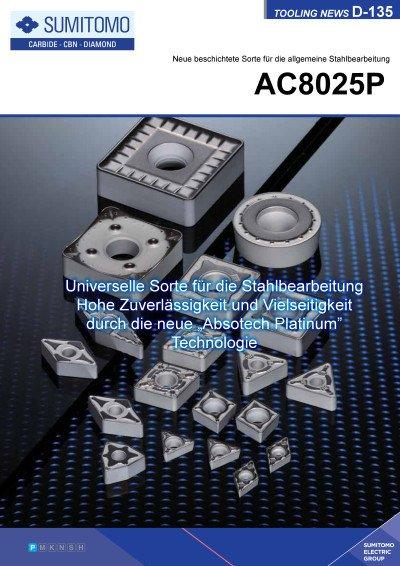 Tooling News D-135: AC8025P Neue beschichtete Sorte für die allgemeine Stahlbearbeitung