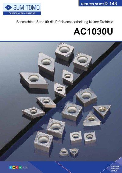Tooling News D-143: AC1030U Beschichtete Sorte für die Präzisionsbearbeitung kleiner Drehteile