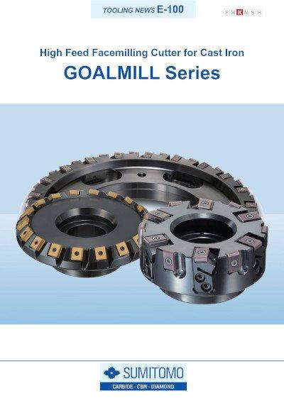 Tooling News E-100: Goalmill Series
